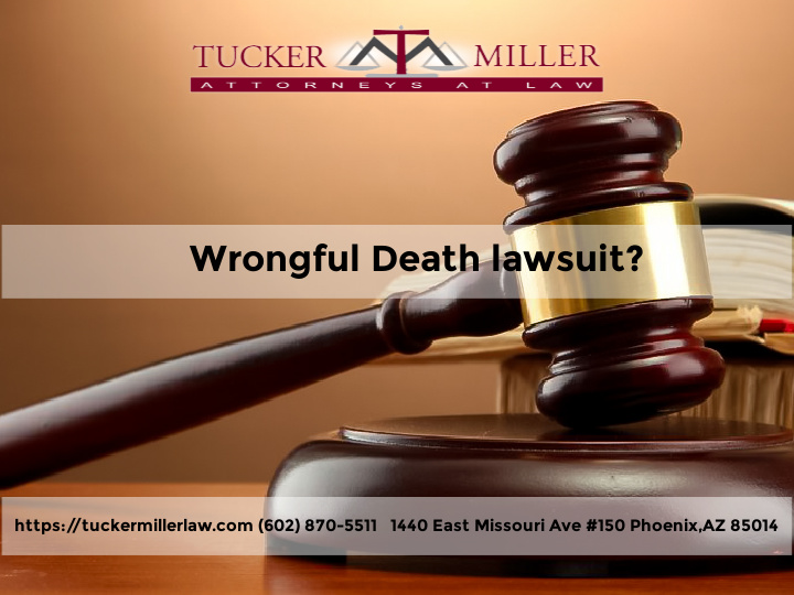 Graphic stating AZ Wrongful Death Lawsuit Tucker Miller Law Firm
