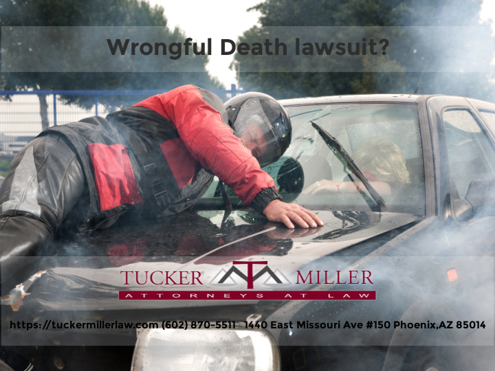 Graphic stating An accident between a motorcycle and a car wrongful death