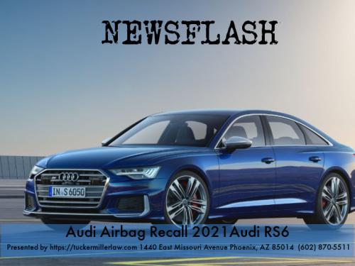 Graphic stating Audi Airbag Recall 2021 Audi RS6