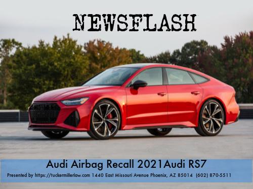 Graphic stating Audi Air Bag Recall 2021 Audi RS7