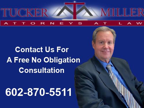 Graphic stating Kevin Tucker of Tucker Miller Law Phoenix Arizona