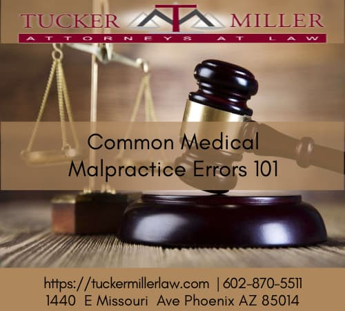 Graphic stating Common Medical Malpractice Errors 101