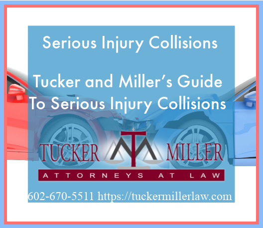 Graphic stating Serious Injury Collisions Tucker and Miller's Guide To Serious Injury Collisions