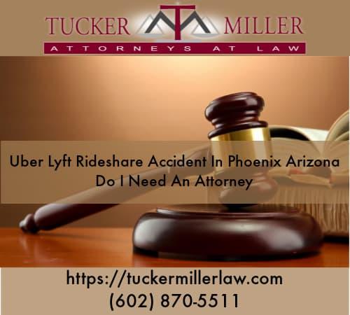 Graphic stating Uber-Lyft-Rideshare-Accident-In-Phoenix-Arizona-Do-I-Need-An-Attorney