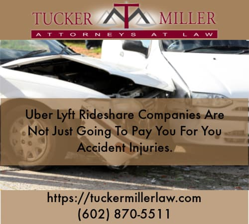 Graphic stating Uber-Lyft-Rideshare-Companies-Are-Not-Just-Going-To-Pay-You-For-You-Accident-Injuries.